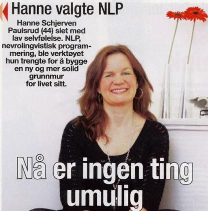 Hjemmet: Hanne valgte NLP. Nå er ingenting umulig